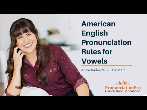 American English Pronunciation Rules For Vowels