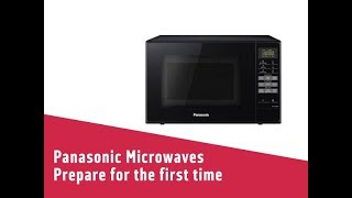 Panasonic Microwaves Prepare for the first time