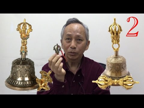 Vajra & Bell Explanation pt-2 ༼ རྡོར་དྲིལ་གྱི་འགྲེལ?་བཤད༽   by Gomde Lharampa