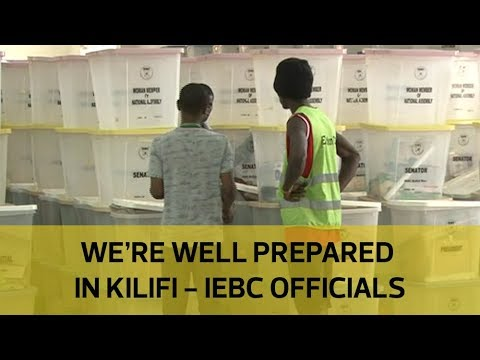 We're well prepared in Kilifi - IEBC officials