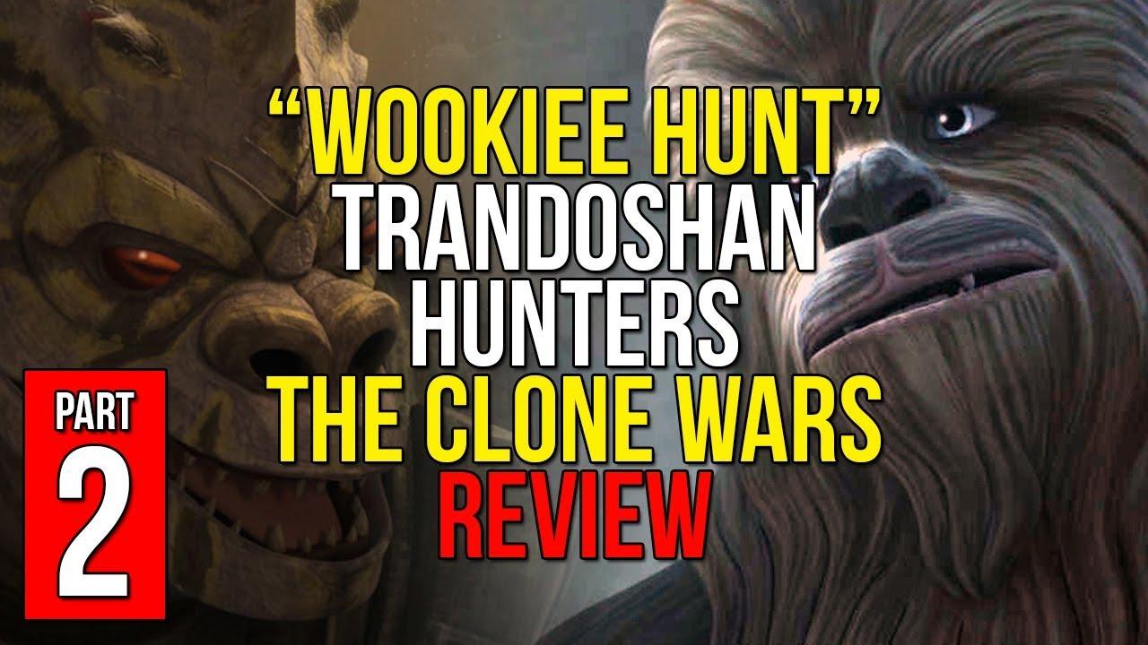 Wookiee Hunt - Trandoshan Hunters Arc - [PART 2] - Star ...