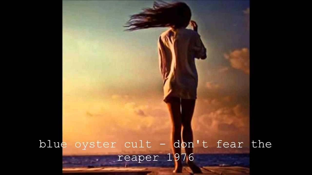 Don't Fear the Reaper: The Best of Blue Öyster Cult ...