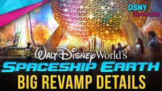 BIG REVAMP Details for SPACESHIP EARTH at Walt Disney World - Disney News - 9/20/19