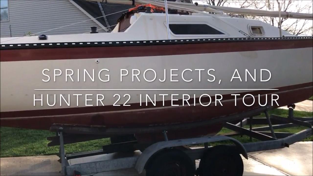 56 Sailing Pau Hana - Hunter 22 Sailboat Interior Tour and Spring Projects