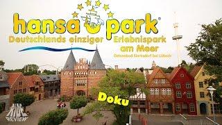 [Doku] Hansa Park - Deutschlands einziger Freizeitpark am Meer - Freizeitpark Check