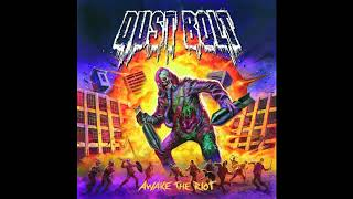 Dust Bolt - Agent Thrash