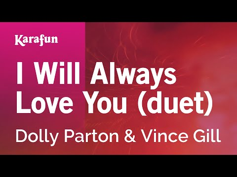 Karaoke I Will Always Love You (duet) - Dolly Parton *
