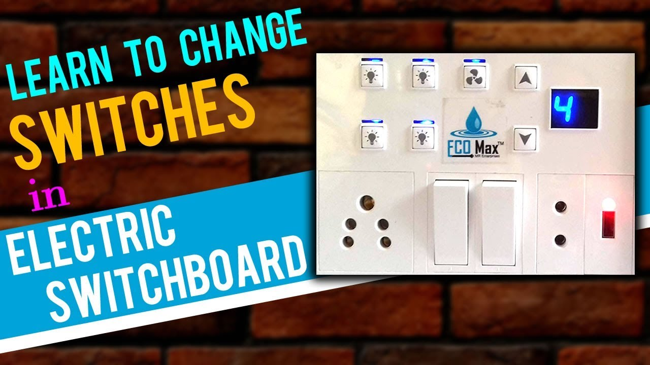 Change Electric Switch In Switch Board