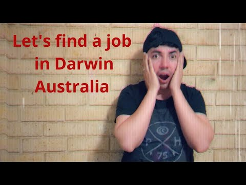 SUPER MEGA ADVICE, How Get A Job In DARWIN And Be Succesful In Northern Territory.