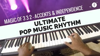 Ultimate Pop Music Rhythm | Magic of 3 3 2 - Accents & Independence - Nathaniel School of Music