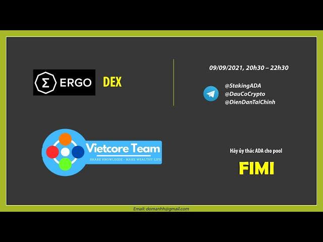 Dự án Ergo - DEX | VietCore Team
