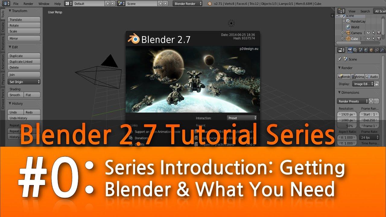 Blender 2.7 Tutorial #0 : Introduction #b3d