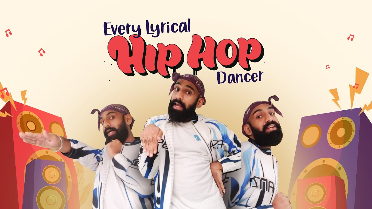 Every Lyrical Hip Hop Dancer Ft. Sahil Khattar