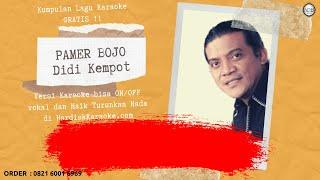 Download Karaoke tanpa vokal PAMER BOJO - DIDI KEMPOT