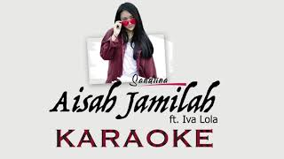 Aisah Jamilah - Sandrina (KARAOKE) [NO VOCAL/INSTRUMENTAL]