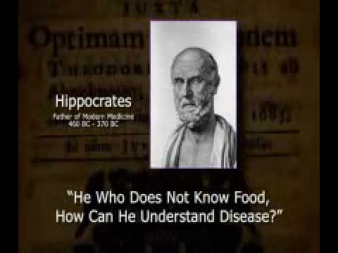 He Who Does Not Know Food, How Can He Understand Disease? -Hippocrates