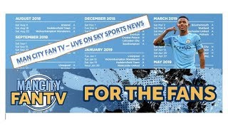 MAN CITY FAN TV - LIVE ON SKY SPORTS NEWS - 2018-19 PL FIXTURES