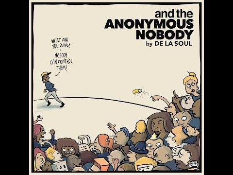 De La Soul & The Anonymous Nobody