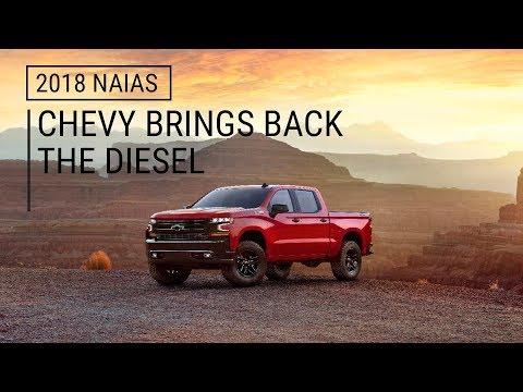 2019 Chevy Silverado 1500   Chevy Brings Back the Diesel   2018 NAIAS