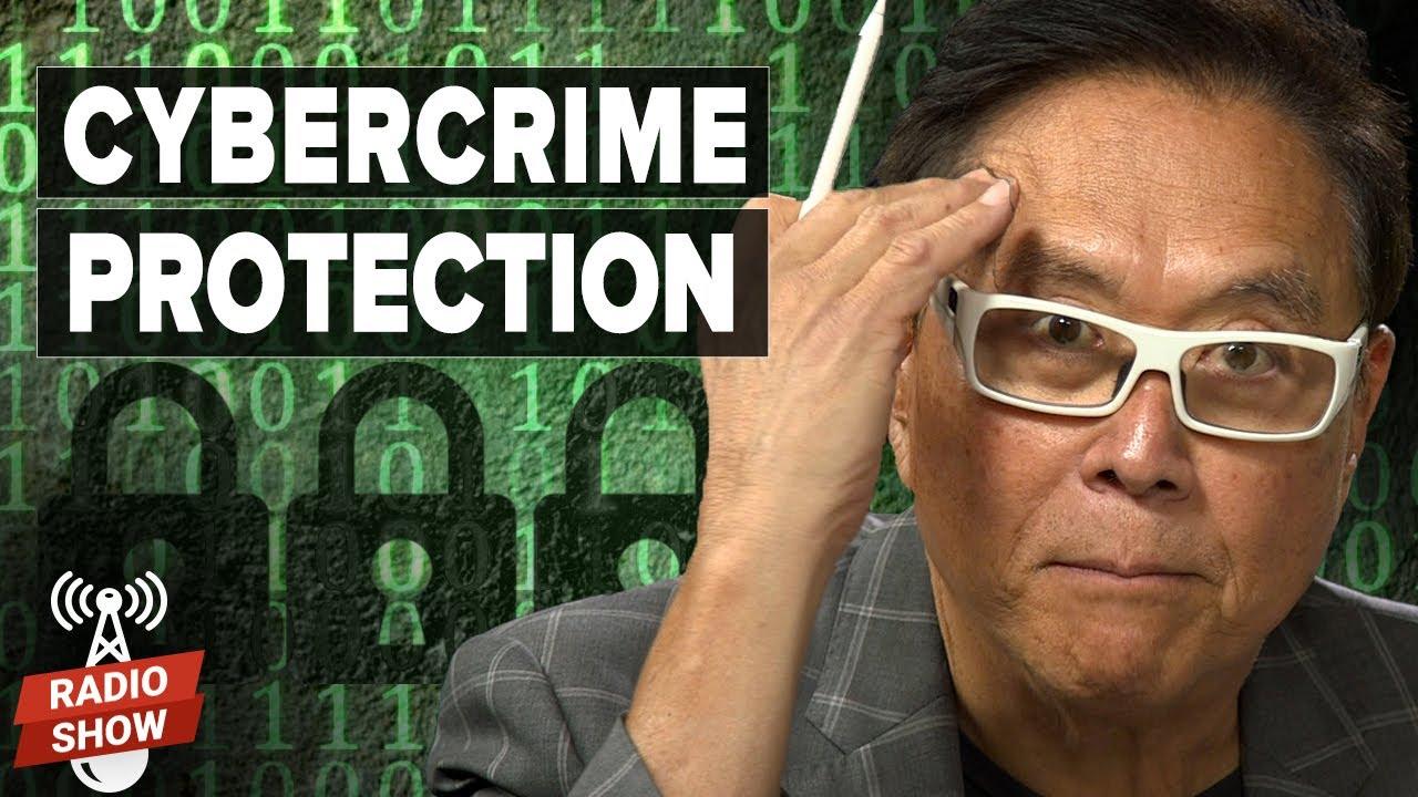 Protect Yourself From Online Crime - Robert Kiyosaki and Brett Johnson