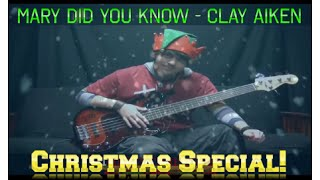 Mary Did You Know - Clay Aiken (Bass Cover w/On Screen Tabs/Notes)