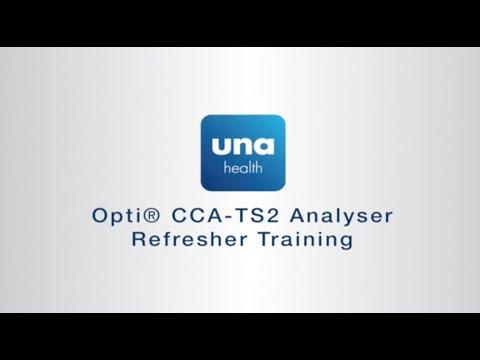 Opti® CCA TS2 Analyser Refresher Training