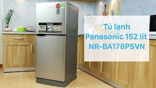 Tủ lạnh Panasonic 152 lít NR-BA178PSVN - Tủ lạnh dung tích nhỏ đầu tiên tại Việt Nam