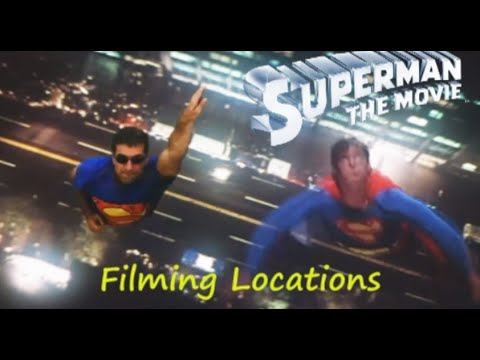 Superman 1978 ( filming location video) Christopher Reeve  Tribute