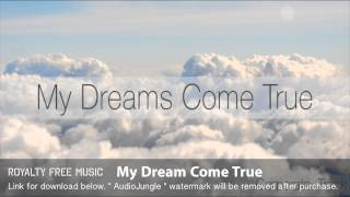 My Dream Come True - Instrumental / Background Music (Royalty Free Music)