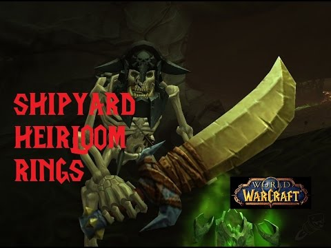 How to Get Shipyard Heirloom Rings | World of Warcraft WoD