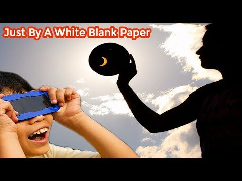 By  A White Blank Paper make  A Simple Solar viewer!