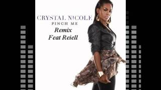 Pinch Me -Crystal Nicole Feat Reiell