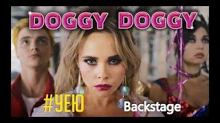 DOGGY DOGGY - #УЕЮ (Bckstage video)