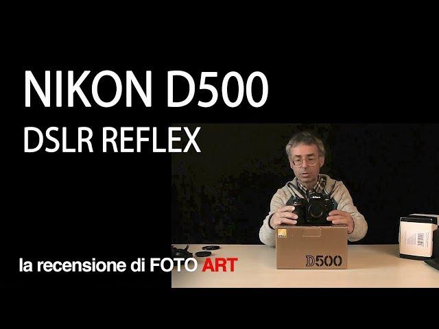 Nikon D500 DSLR 21mp reflex digitale - prova e recensione fotocamera