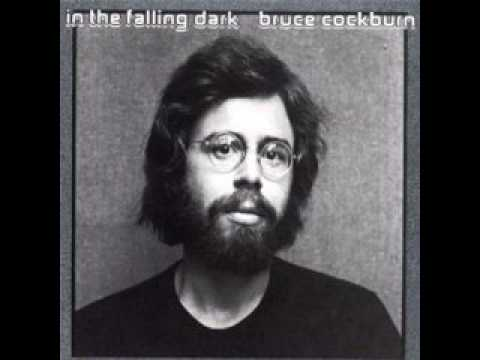Bruce Cockburn - In the falling dark