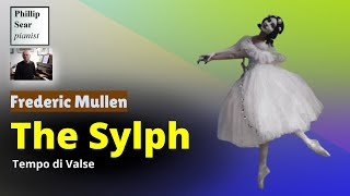 Frederic Mullen : The Sylph - Tempo di Valse (1906)