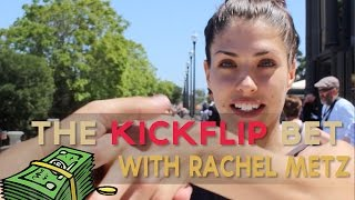 The Kickflip Bet With Rachel Metz