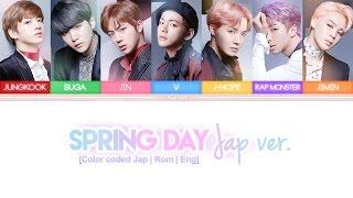 BTS 防弾少年団 Spring Day 春の日 Japanese Ver Color Coded Kan Rom Eng Lyrics
