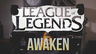 Awaken - League Of Legends   Rock/Metal Cover by ZeSam ft. Sänh and Matheo from Exodust