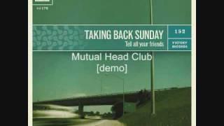 Mutual Head Club - Taking Back Sunday (a demo)