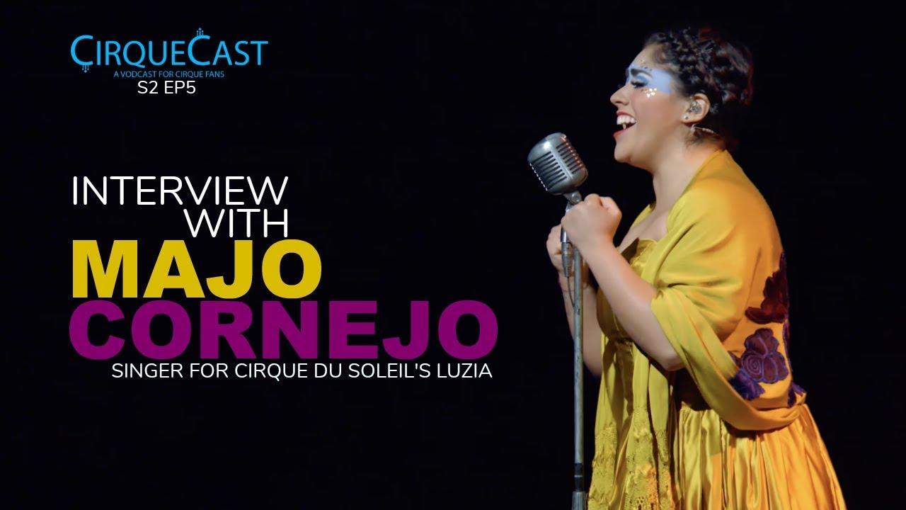 Majo Cornejo es la primera cantante mexicana del Cirque du Soleil en el show inspirado en México