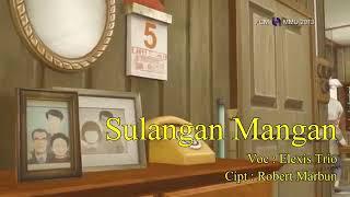 Sulangan Mangan - Trio Elexis