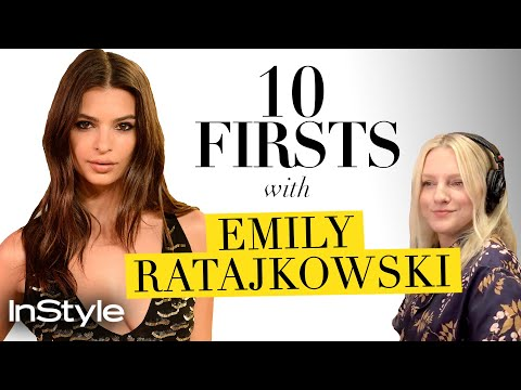 Emily Ratajkowski Talks Game of Thrones and Awkward First Dates | 10 Firsts | InStyle