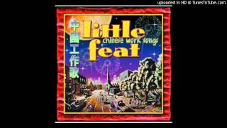 Watch Little Feat Chinese Work Songs video