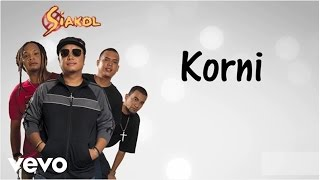 Siakol - Korni (Lyric Video)