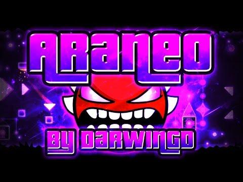 Geometry Dash - Araneo 100% GAMEPLAY Online (DarwinGD) INSANE DEMON