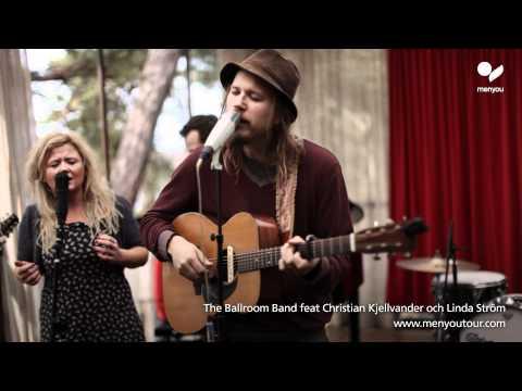 "Menyou tour - Christian Kjellvander feat The Ballroom Band & Linda Ström - ""Two Souls"""