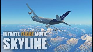 Infinite Flight Movie - Skyline [HD]