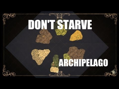 Don't Starve's Adventure Mode: Chapter 3 - Archipelago