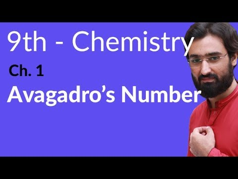 Avogadro's Number - Chemistry Chapter 1 Fundamentals of Chemistry - 9th Class